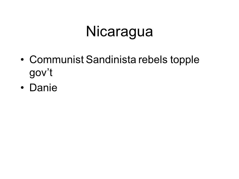 Nicaragua Communist Sandinista rebels topple govt Danie