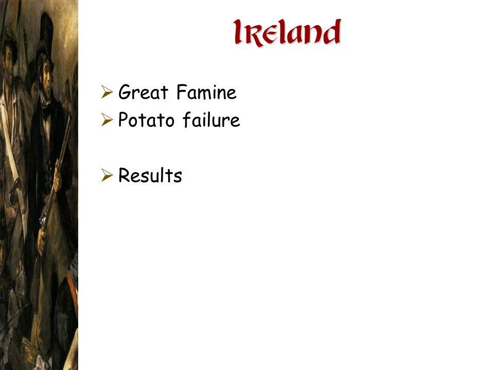 Ireland Great Famine Potato failure Results
