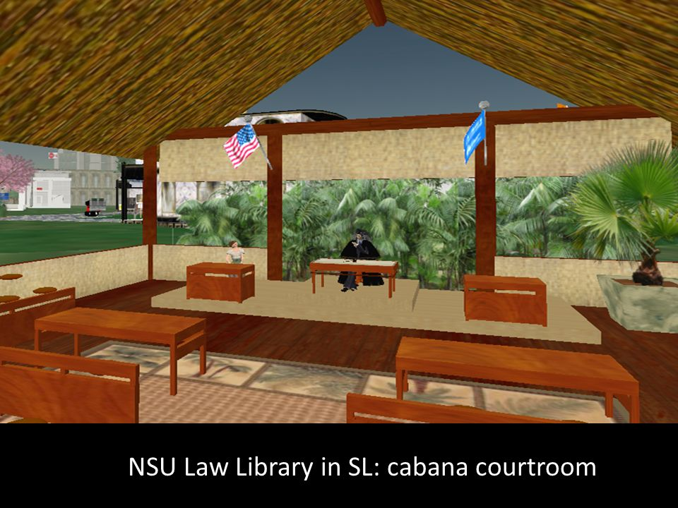 NSU Law Library in SL: cabana courtroom