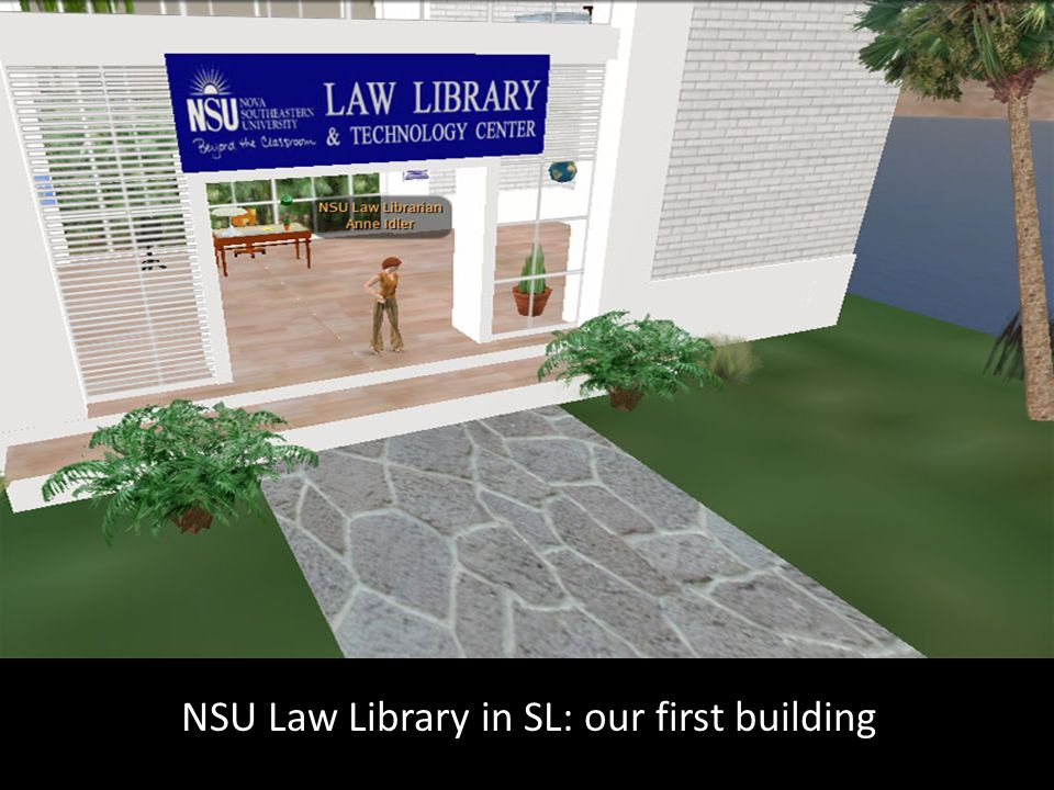 NSU Law Library in SL: our first building