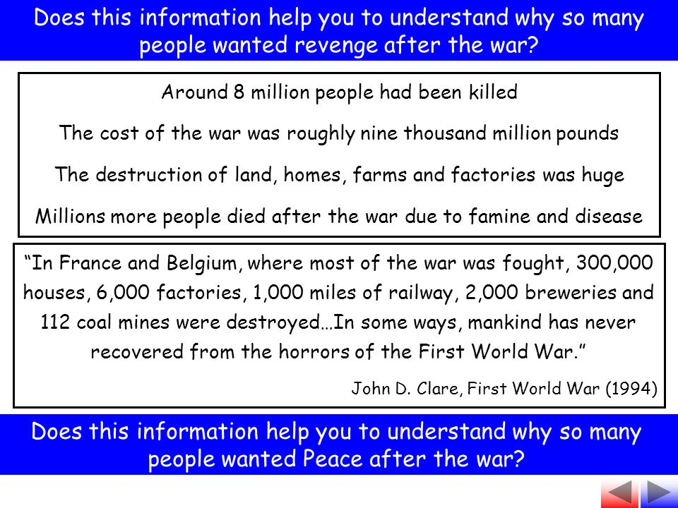 Does this information help you to understand why so many people wanted revenge after the war? Does this information help you to understand why so many