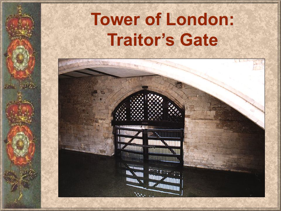 Tower of London: Traitors Gate