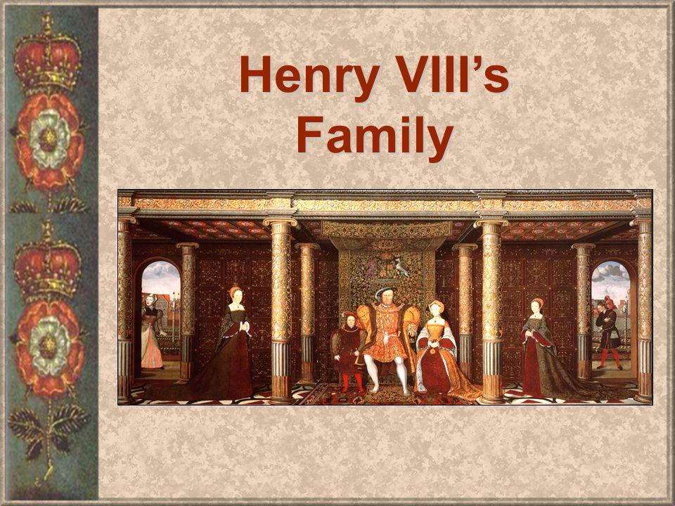 Henry VIIIs Family