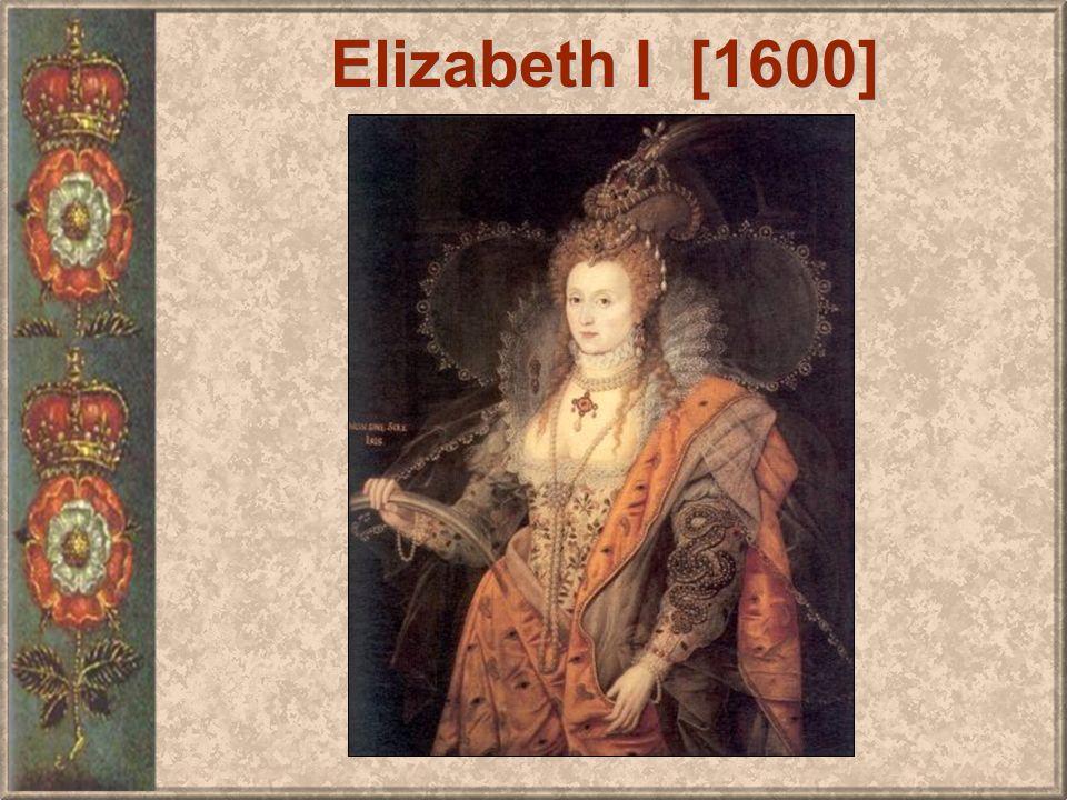 Elizabeth I [1600]