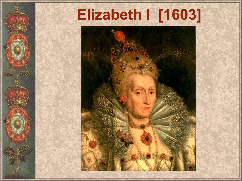 Elizabeth I [1603]