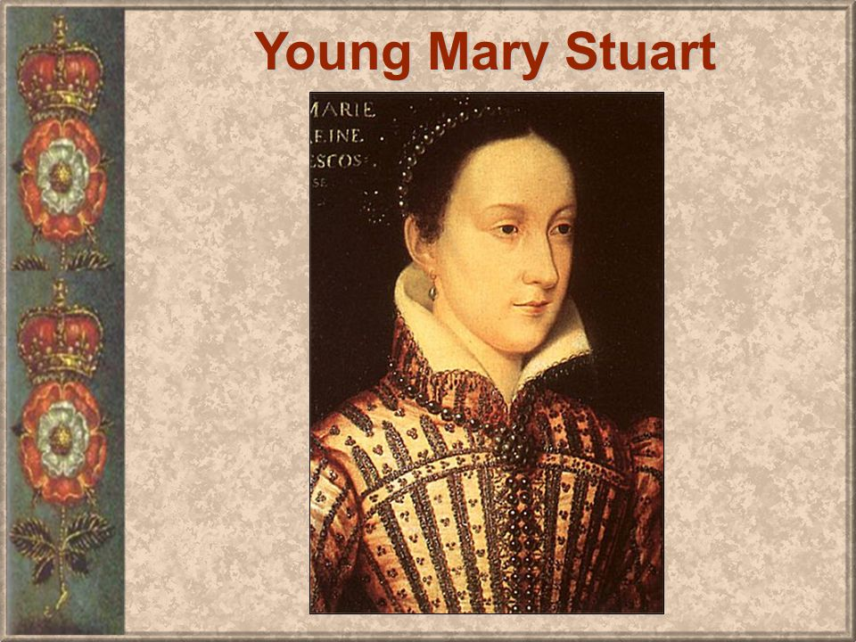 Young Mary Stuart