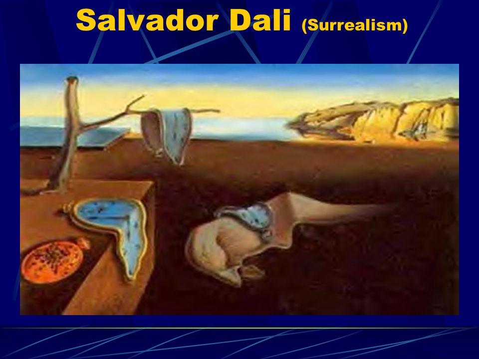 Salvador Dali (Surrealism)
