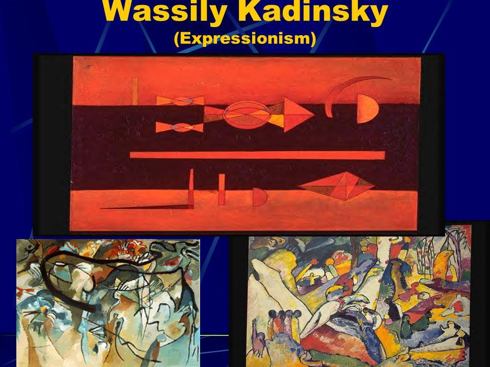 Wassily Kadinsky (Expressionism)