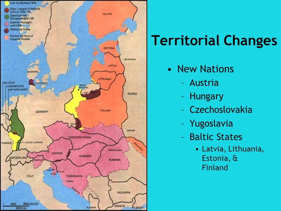 Territorial Changes New Nations –Austria –Hungary –Czechoslovakia –Yugoslavia –Baltic States Latvia, Lithuania, Estonia, & Finland