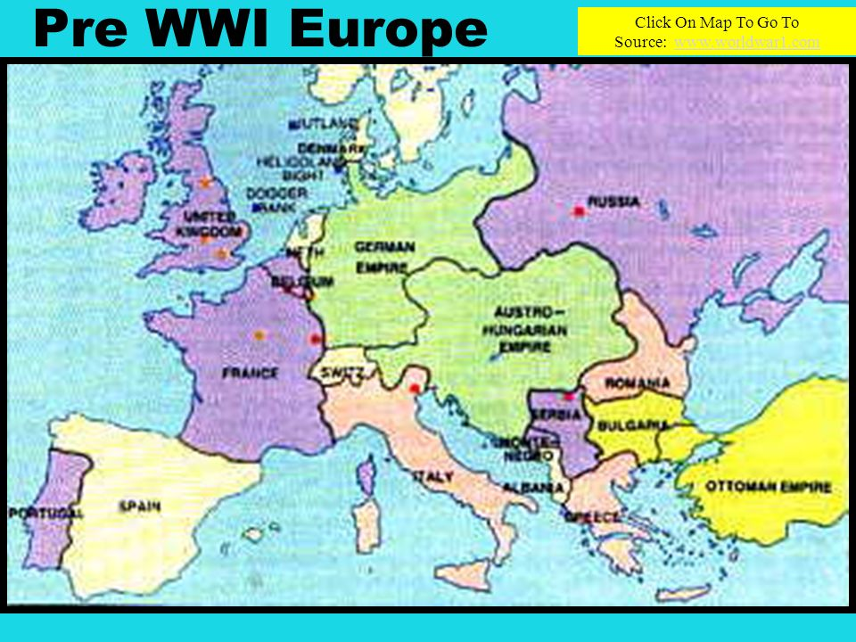 Pre WWI Europe Click On Map To Go To Source: www.worldwar1.comwww.worldwar1.com
