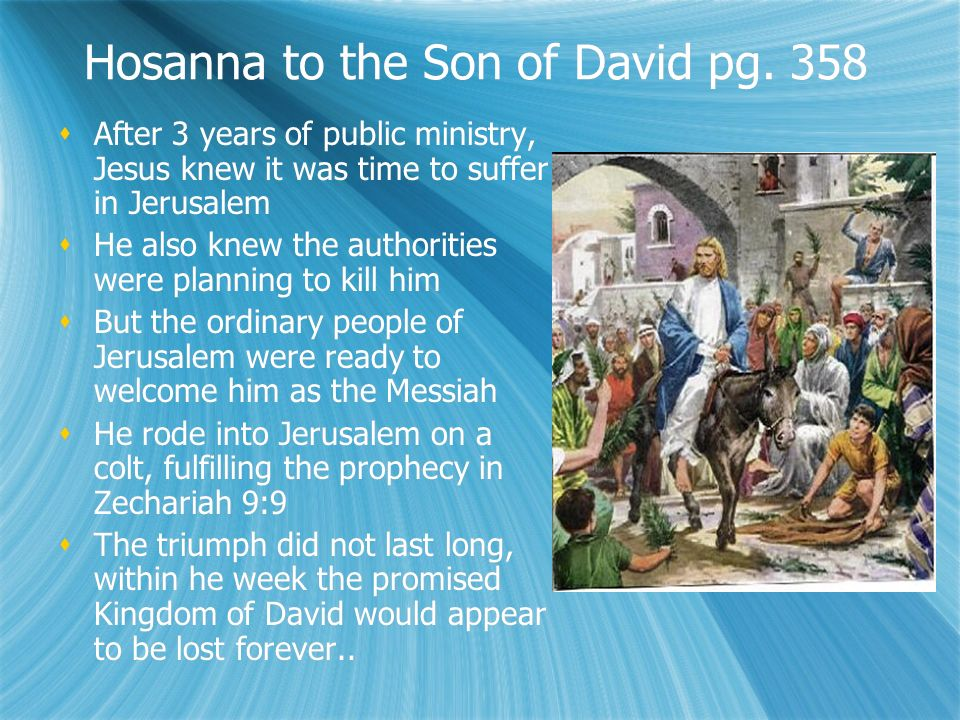 Hosanna to the Son of David pg.
