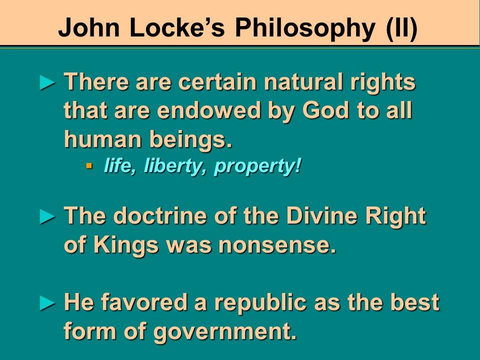 John Lockes Philosophy (I) The individual must become a rational creature. The individual must become a rational creature. Virtue can be learned and p