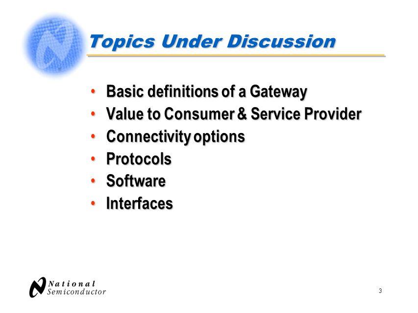 4 A gateway MUST… What it is: A Residential Gateway is a bridge between media.