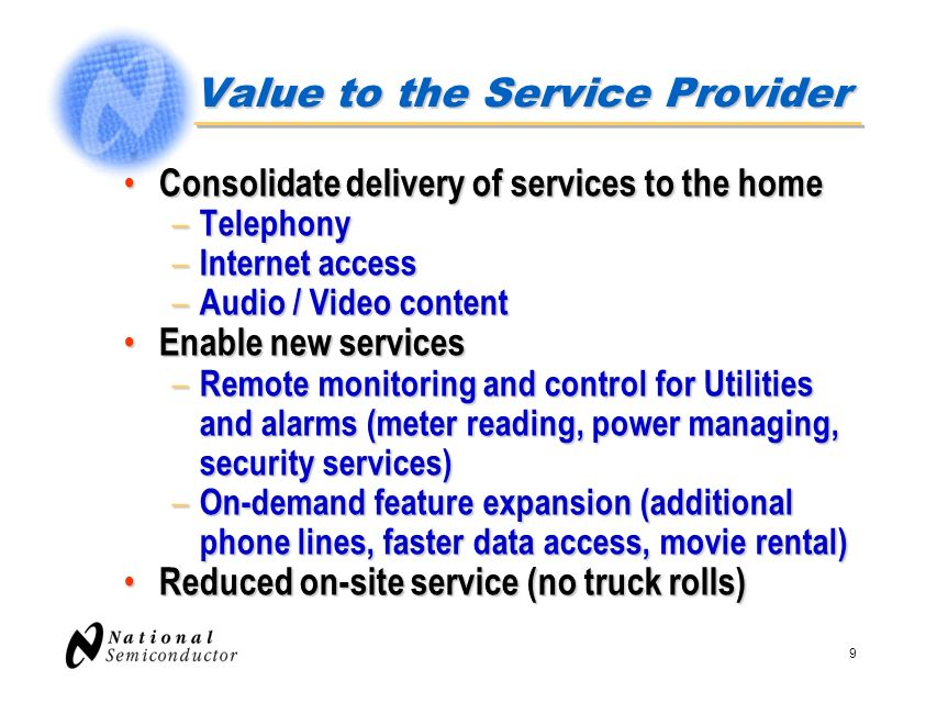 30 Voice Services: Differences VoIP VoIP – Most forward-looking standard, since all data is contained within standard IP packets – Utilizes resilient nature of Internet to route traffic – Currently, QoS is not toll quality across Internet, since existing protocols do not provide prioritization of isochronous (real time) data over asynchronous (bulk) data.