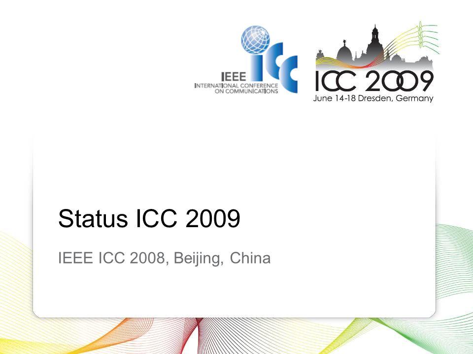 Status ICC 2009 IEEE ICC 2008, Beijing, China