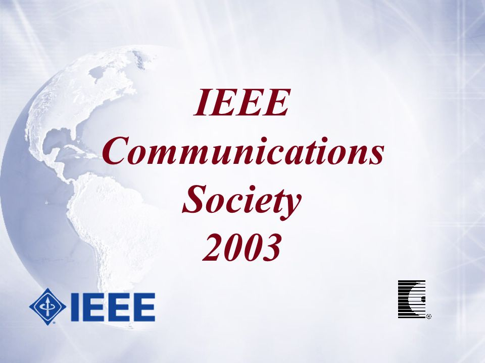 IEEE Communications Society 2003