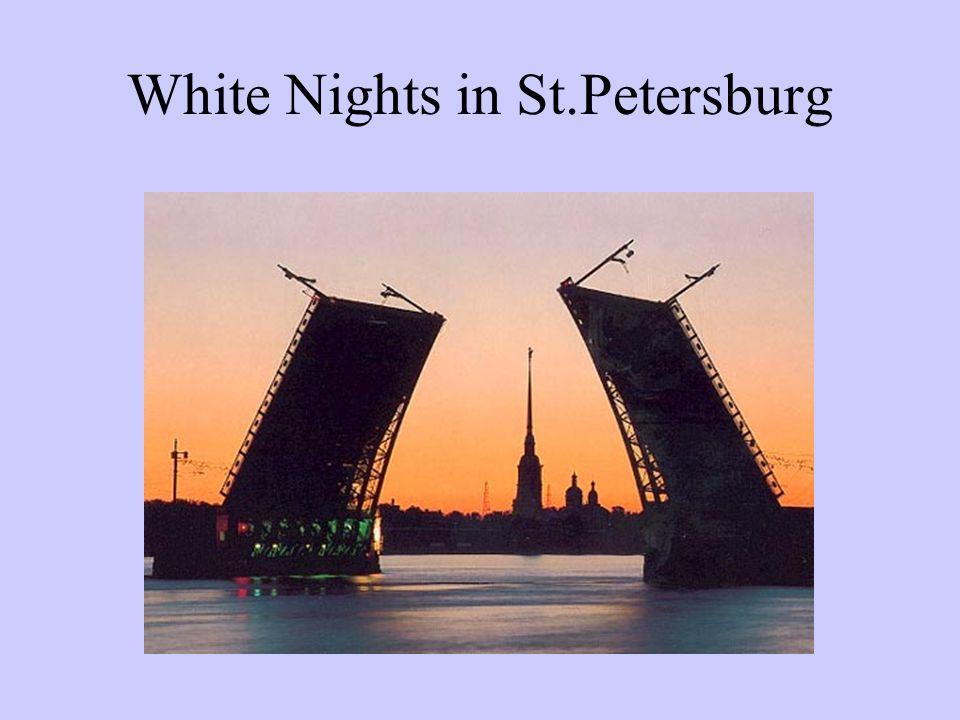 White Nights in St.Petersburg