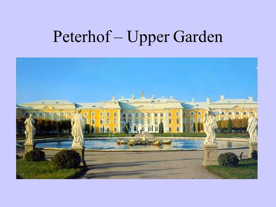 Peterhof – Upper Garden
