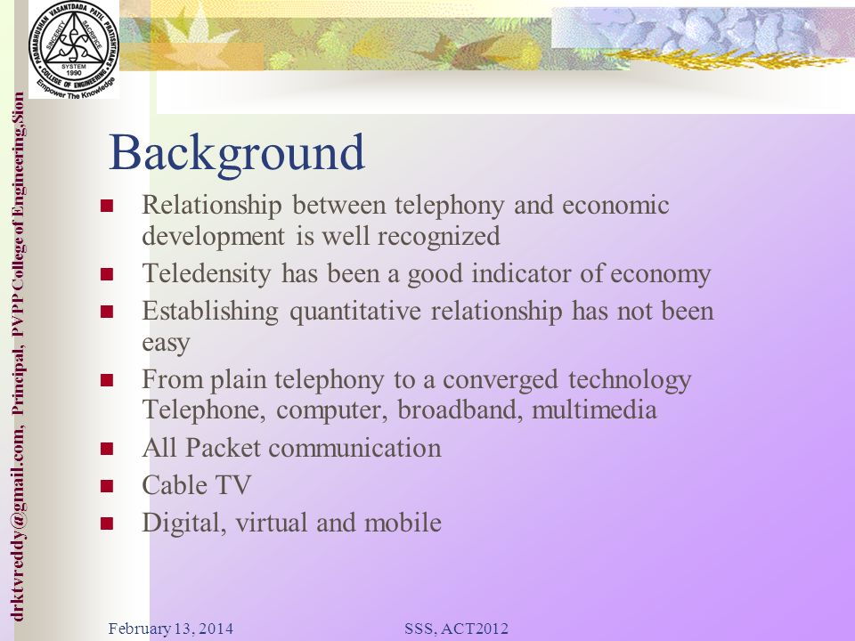 College of ineering,Sion drktvreddy@gmail.com, Principal, PVPP College of Engineering,Sion Presentation Plan 1 5 Telecom Industry Overview Emerging Tr