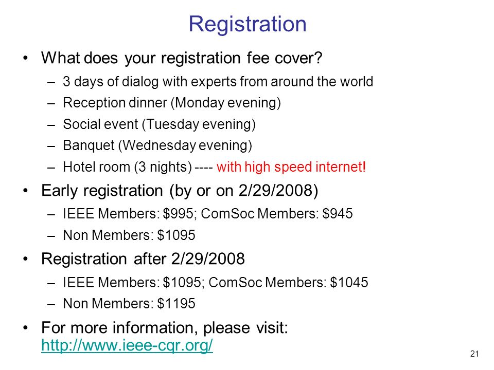 21 Registration What does your registration fee cover.