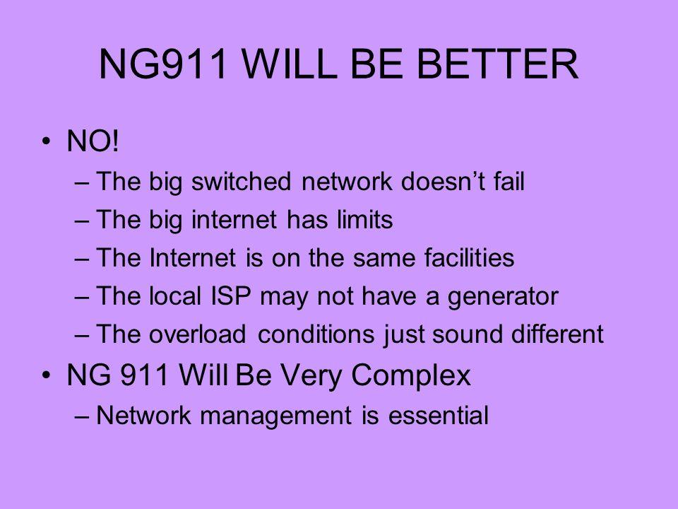 NG911 WILL BE BETTER NO.