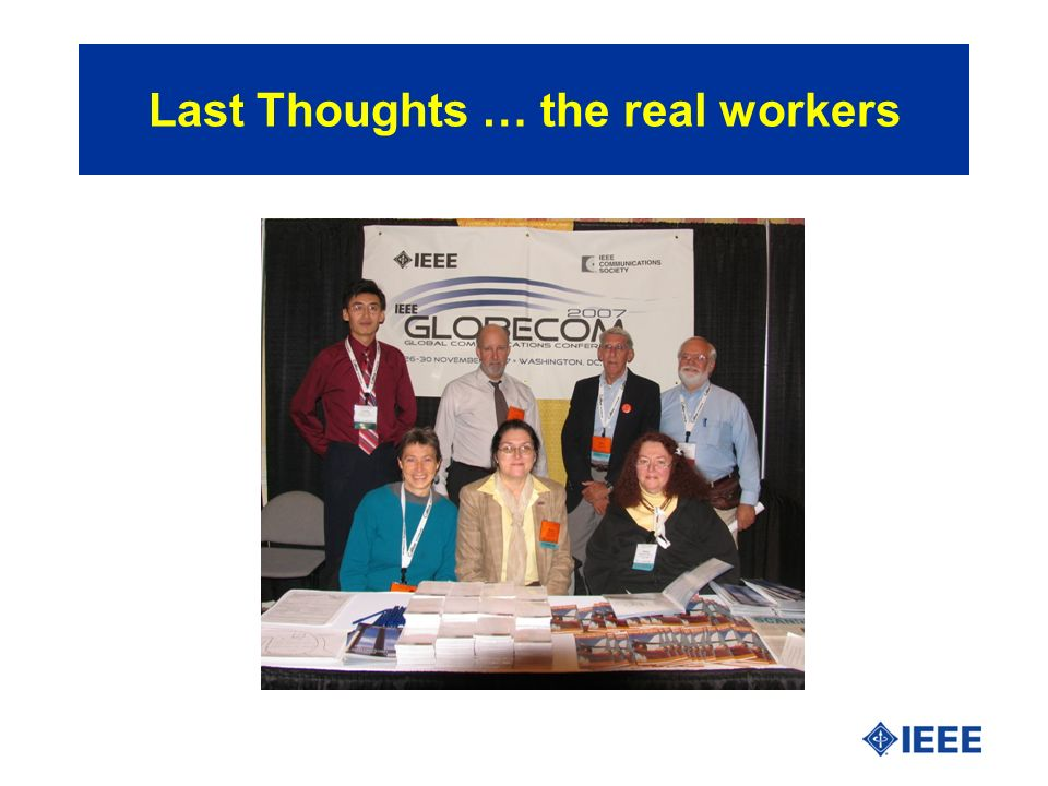 Last Thoughts … the real workers
