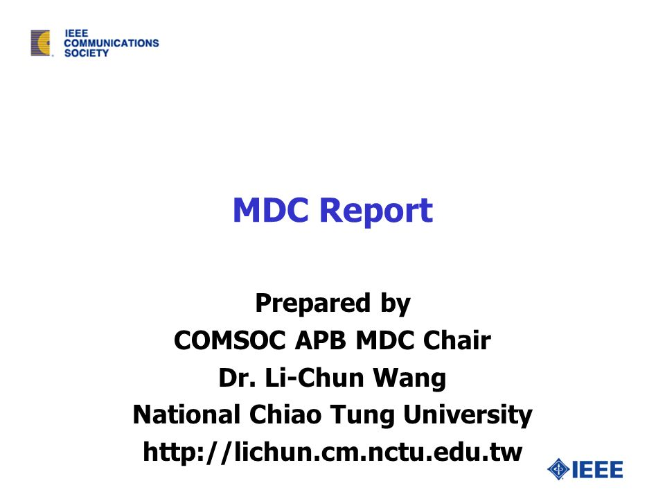 MDC Report Prepared by COMSOC APB MDC Chair Dr.