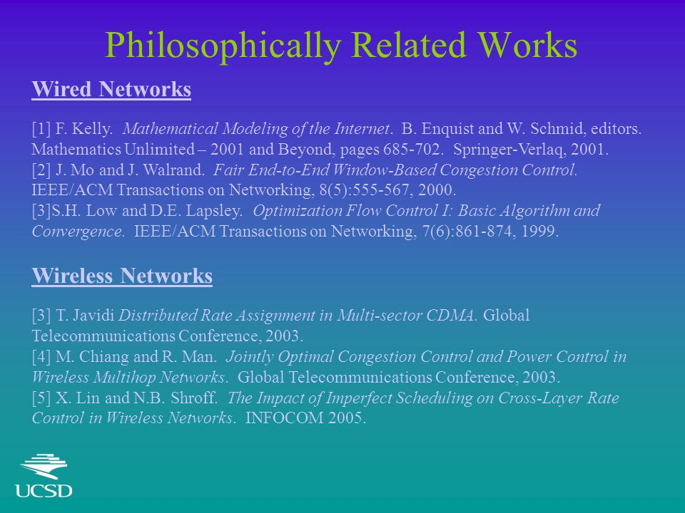 Philosophically Related Works Wired Networks [1] F.