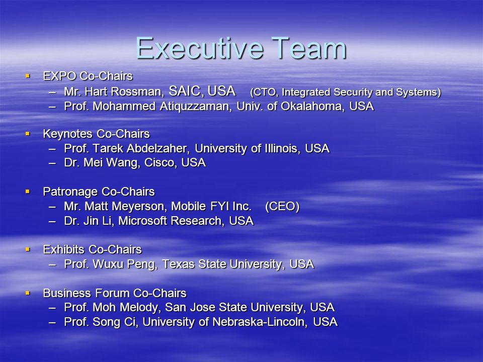 Executive Team Local Arrangement Co-Chairs Local Arrangement Co-Chairs –Prof.