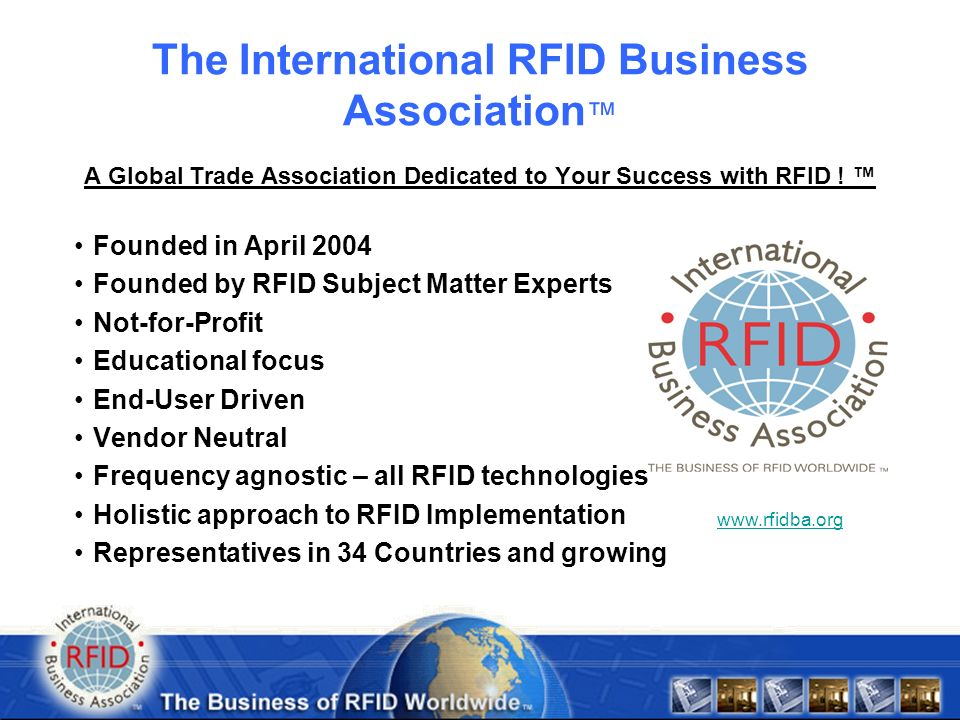 Develop workplace-focused standards for RFID education, training and certification which guide the global business community to effectively implement RFID within the enterprise and across supply chains.