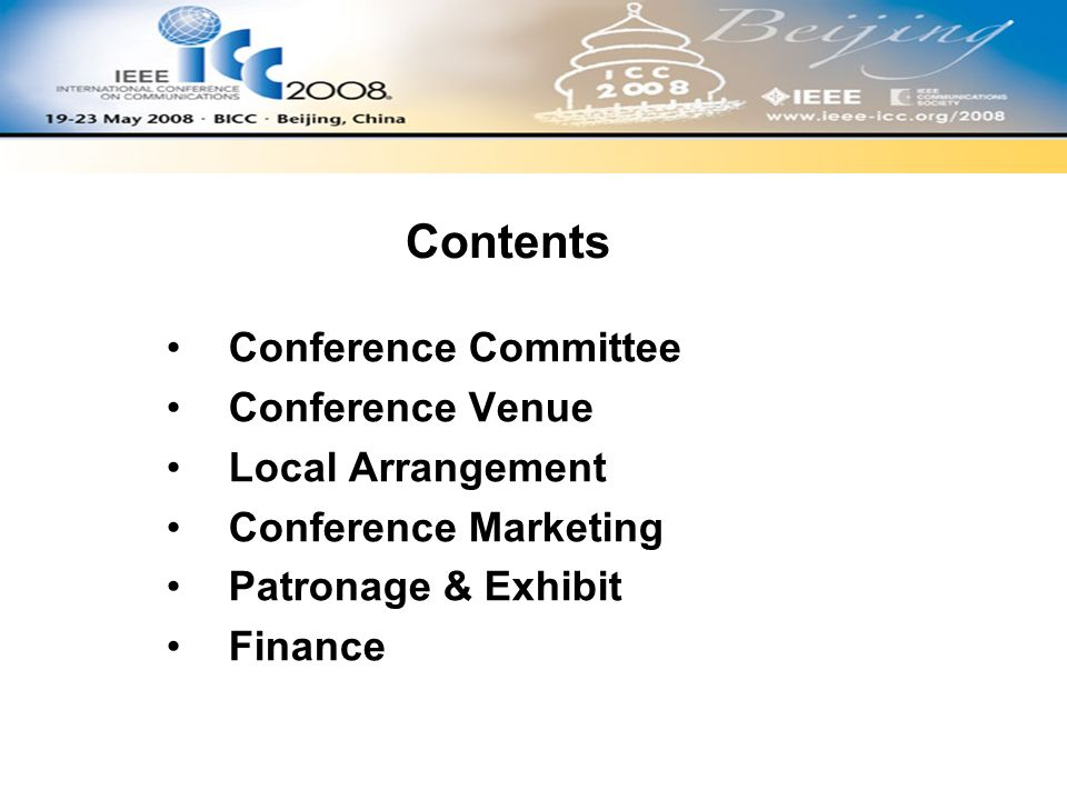 Conference Committee Conference Venue Local Arrangement Conference Marketing Patronage & Exhibit Finance Contents