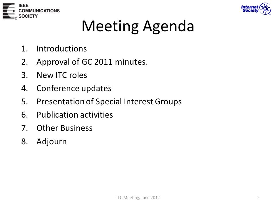 Meeting Agenda 1.Introductions 2. Approval of GC 2011 minutes.