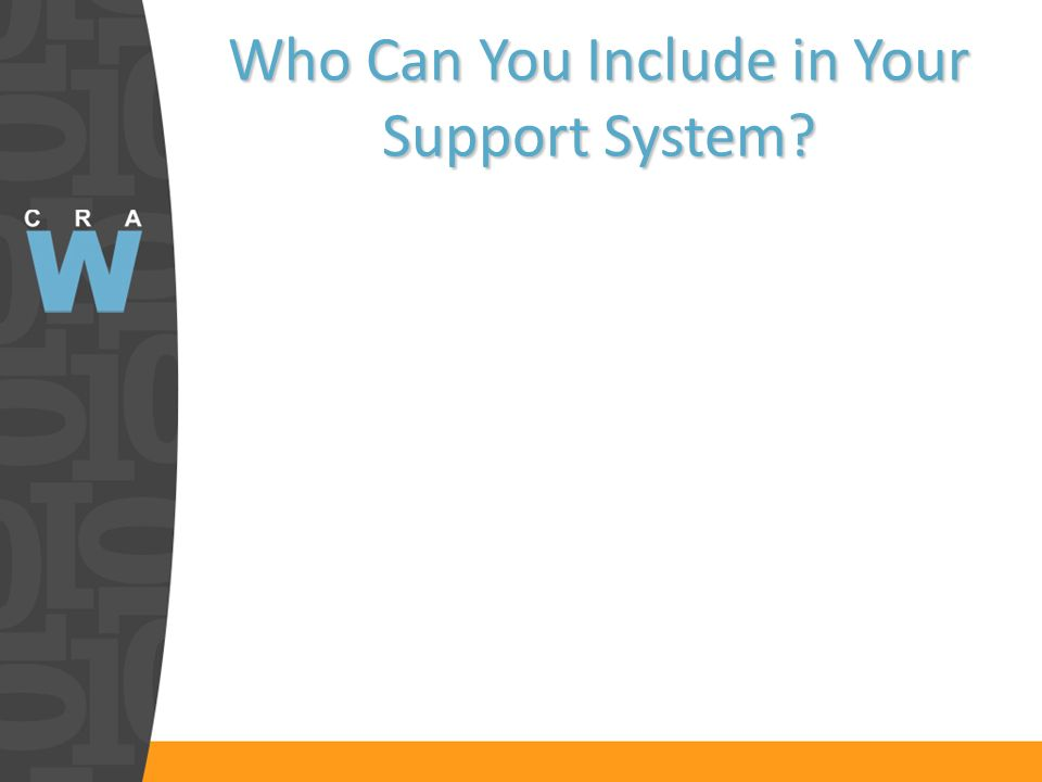 Who Can You Include in Your Support System?
