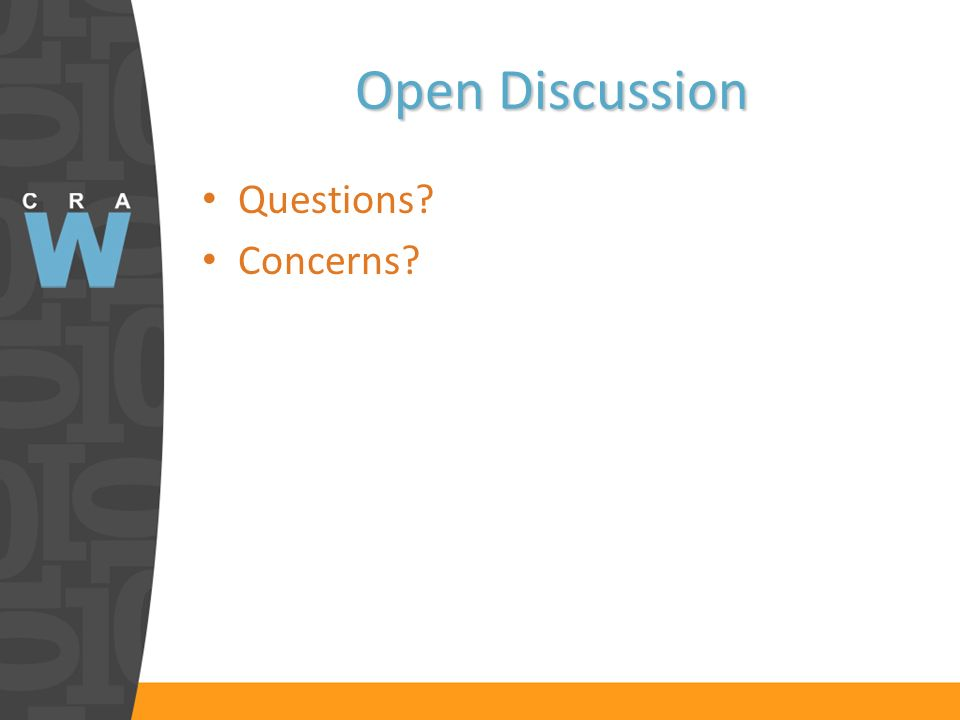 Open Discussion Questions Concerns
