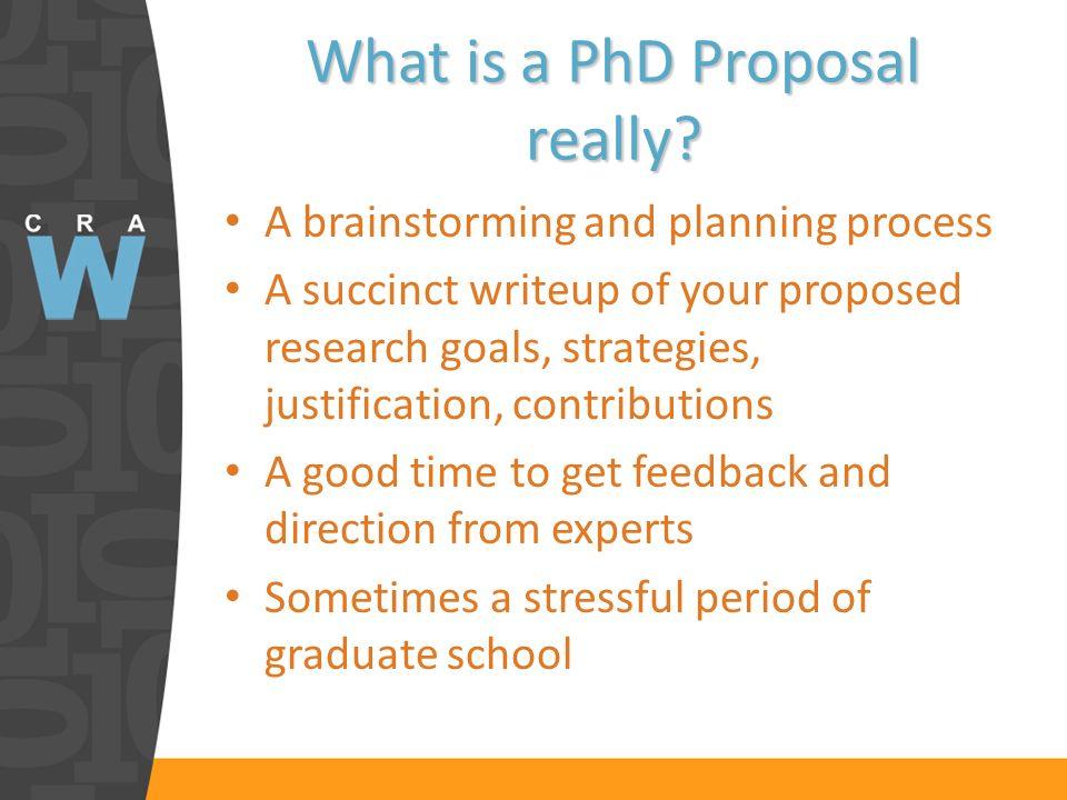 Why write a PhD Proposal.