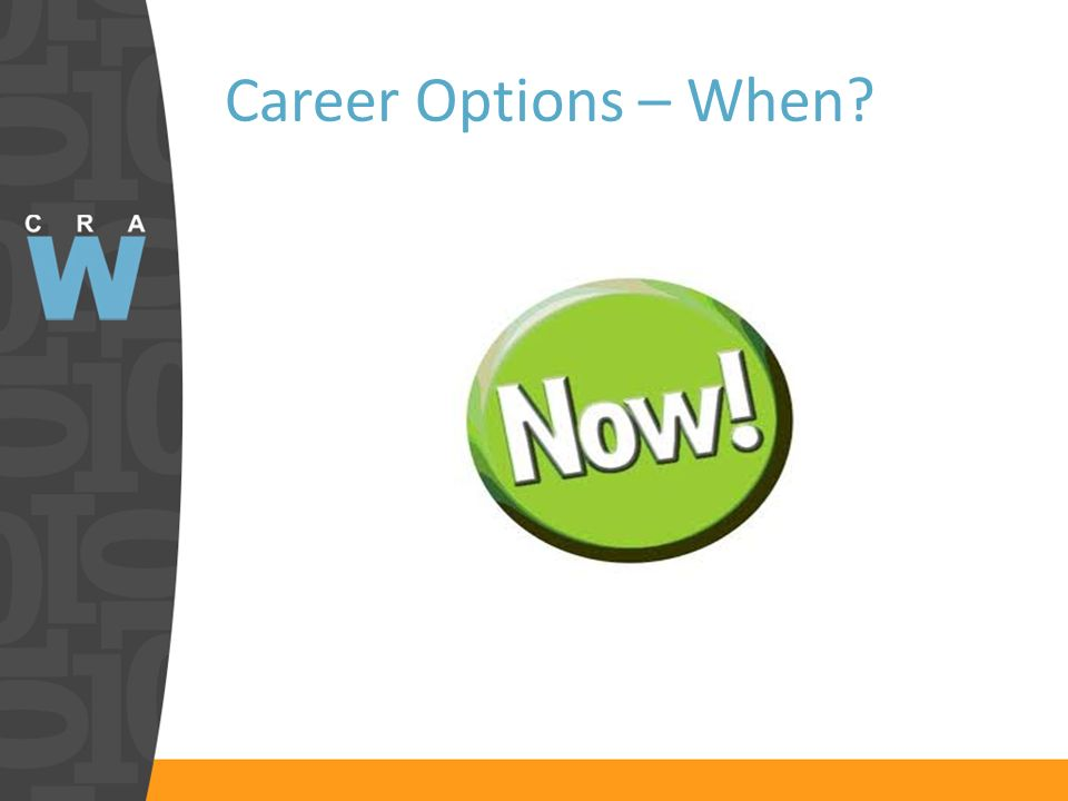 Career Options – When?