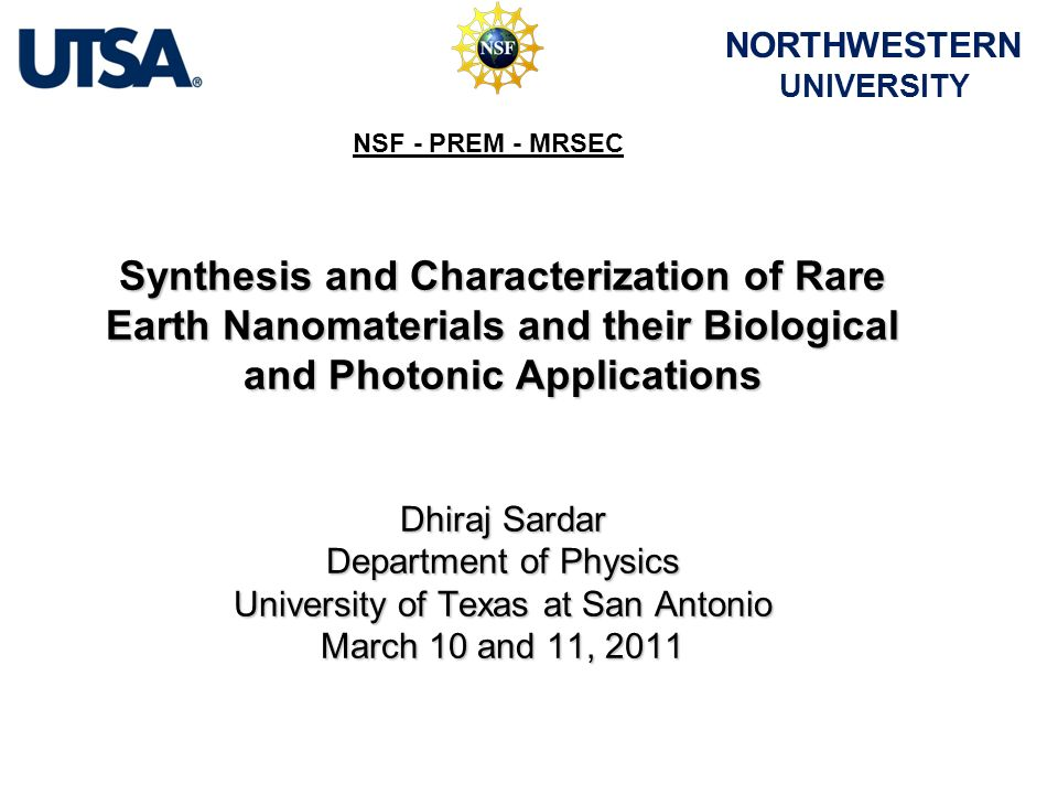 Synthesis and Characterization of Rare Earth Nanomaterials and their Biological and Photonic Applications Dhiraj Sardar Department of Physics Universi