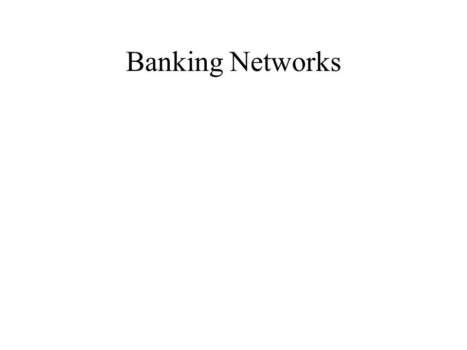 Banking Networks