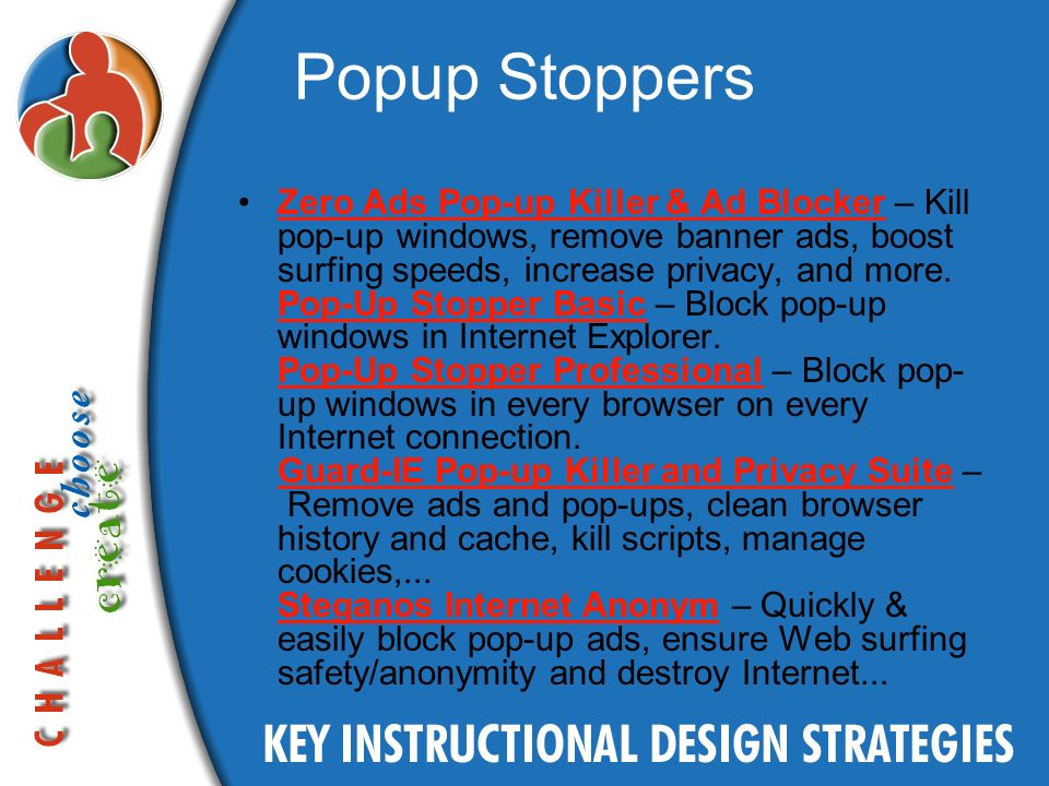 Popup Stoppers Zero Ads Pop-up Killer & Ad Blocker – Kill pop-up windows, remove banner ads, boost surfing speeds, increase privacy, and more.