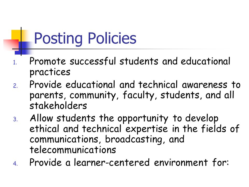 Posting Policies continued demonstration of SCANS competencies, character-building skills research and information skills, research and information skills use of hardware components, use of hardware components software programs, digital and analog video systems, media input, output, & storage devices, and contributors to the electronic community
