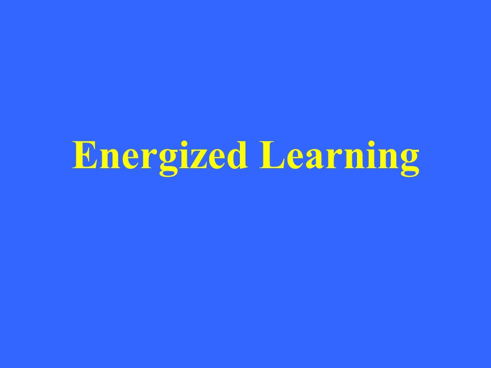 Energized Learning