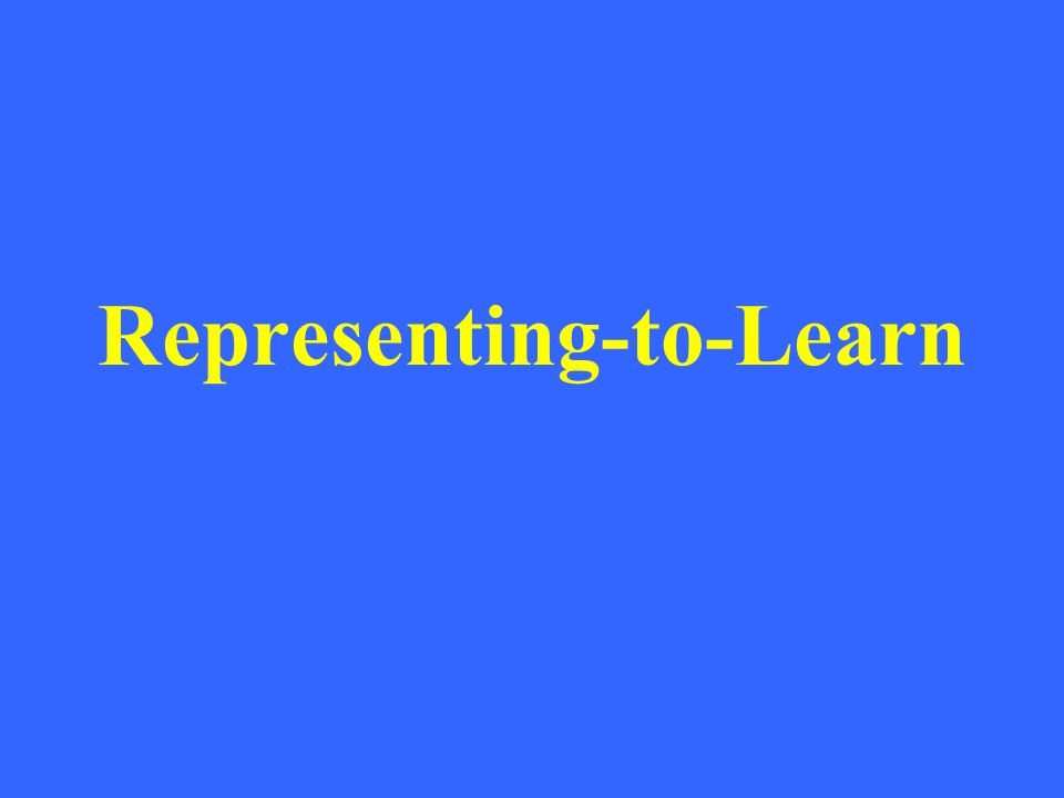 Representing-to-Learn