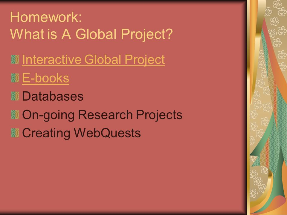 Homework: What is A Global Project.