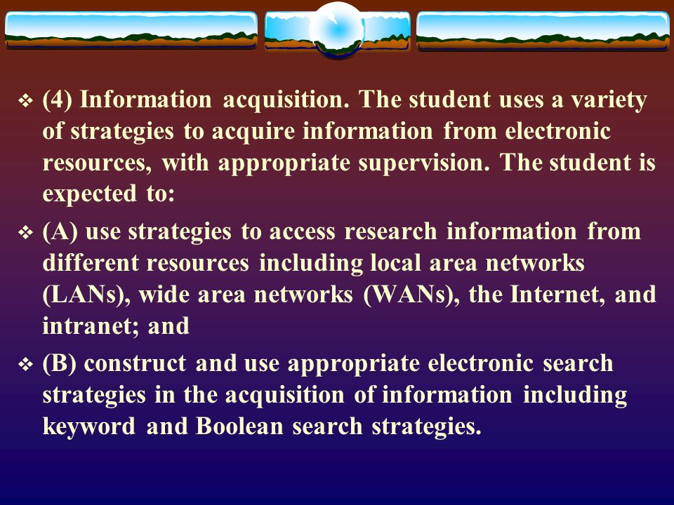 (4) Information acquisition.
