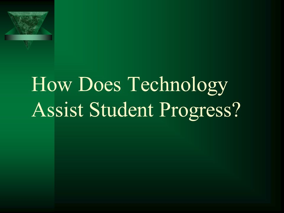 How Does Technology Assist Student Progress