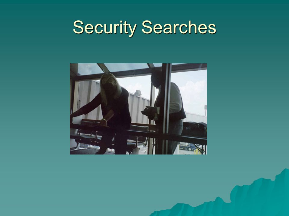 Security Searches