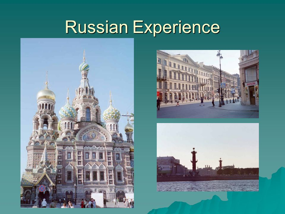 Russian Experience