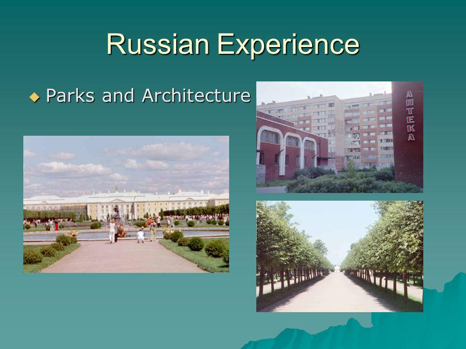 Parks and Architecture Parks and Architecture