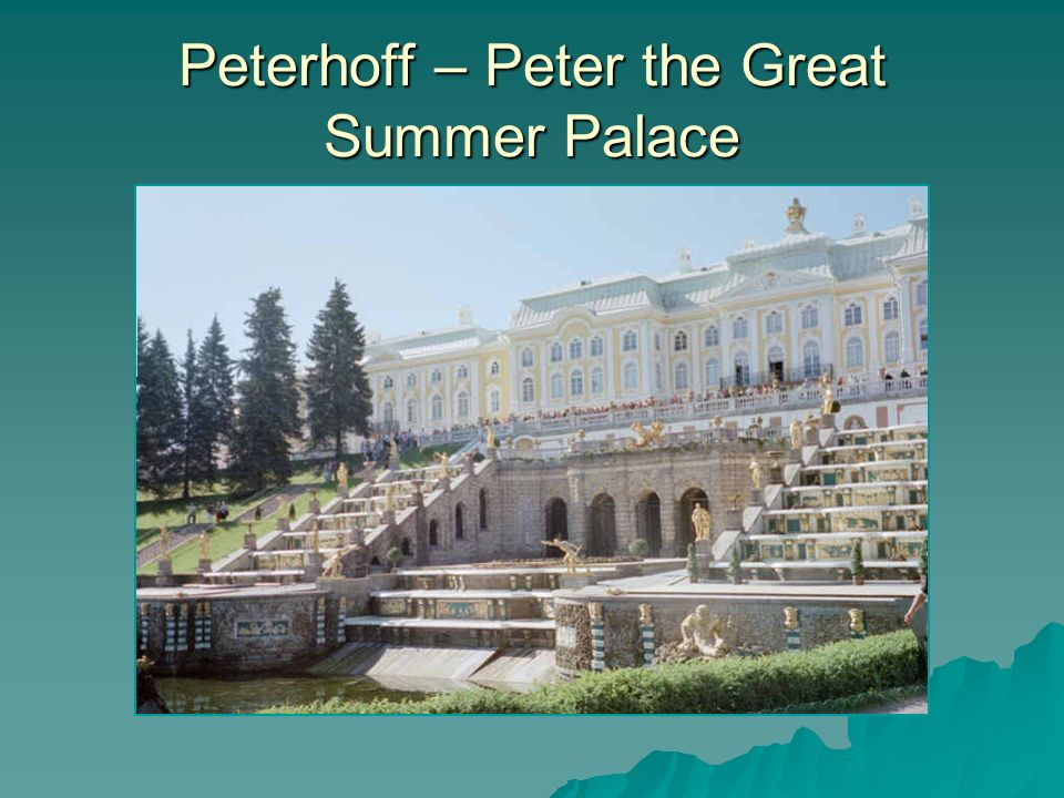 Peterhoff – Peter the Great Summer Palace