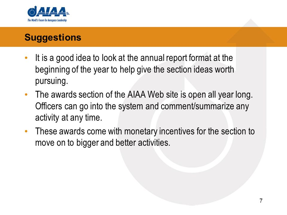 7 Suggestions It is a good idea to look at the annual report format at the beginning of the year to help give the section ideas worth pursuing. The aw